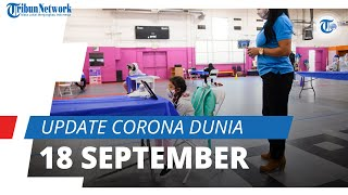 Update Corona Dunia 18 September 2021: Total 228,4 Juta Terinfeksi, Pasien Sembuh Sentuh 205 Juta