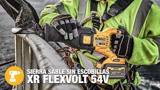 DEWALT Sierra Sable Sin Escobillas XR FLEXVOLT 54V anuncio