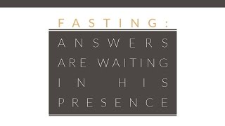 """Fasting - Answers Are Waiting in His Presence"" with Jentezen Franklin"