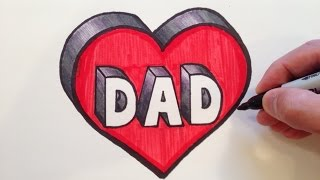 How to Draw DAD in a Heart 3D