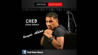 تحميل اغاني 03- cheb halim silence (Tdireha seba) MP3