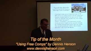 "Tip of the Month ""Using Free Comps"" by Dennis Henson"
