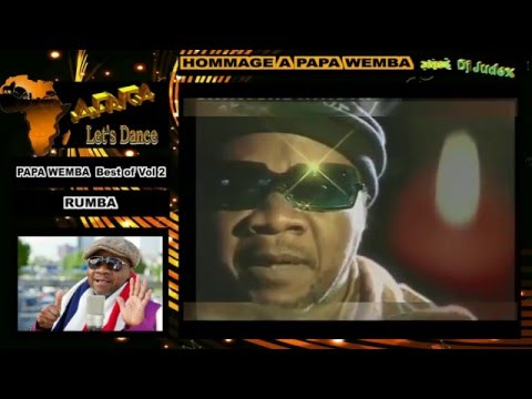 HOMMAGE A PAPA WEMBA Best of vol 2 (RUMBA) – DJ JUDEX