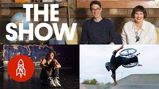 Shredding on a Wheelchair, Surfing Past Fear, and Breakdancing in Alaska | THE SHOW, Episode 15