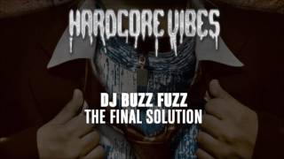 DJ Buzz Fuzz - The Final Solution