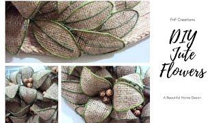 DIY | EASY BURLAP FLOWERS TUTORIAL | JUTE FLOWERS | JUTE CRAFTS | FnF Creations