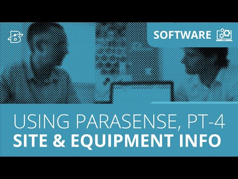 Using Parasense, Part 4 | Site & Equipment Information