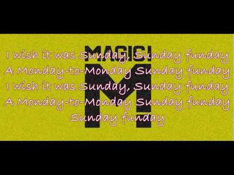 Magic! - Sunday Funday