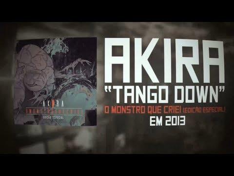 Tango Down - Akira