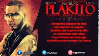 Yandel Ft Gadiel Y Farruko   Plakito Official Remix Letra1