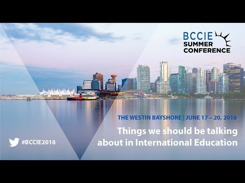 BCCIE Summer Conference 2018 was held in Vancouver, BC from June 17 to 20.
