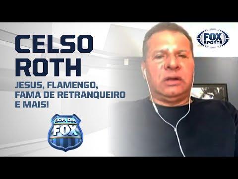 JESUS, FLAMENGO, FAMA DE RETRANQUEIRO E MAIS! Celso Roth fala tudo no FOX Sports