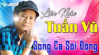 lien-khuc-nhac-song-tuan-vu-song-ca-hay-nhat-nhac-vang-remix-hay-nhat-tuan-vu-lien-khuc-hay-nhat