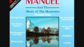 Honeymoon Song (The)  : Manuel & The Music of the Mountains