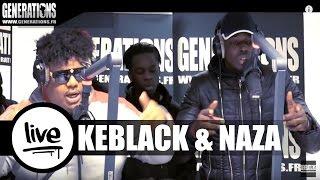 Keblack & Naza - Comment  (Live des studios de Generations)