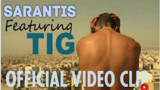 SARANTIS feat. TIG - Leave me alone (Official Video Clip)