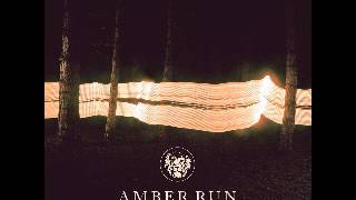 Amber Run - Hurricane