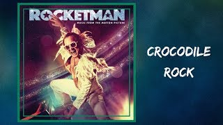 Taron Egerton   Crocodile Rock (Lyrics)