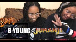 B Young   Jumanji (REACTION)