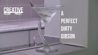 HOW TO - THE PERFECT DIRTY GIBSON
