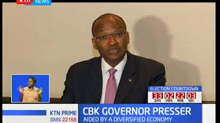 CBK Governor says Kenya has shown great resilience throughout the election period