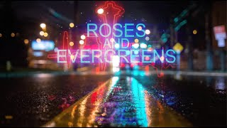 New Song - City of Roses and Evergreens