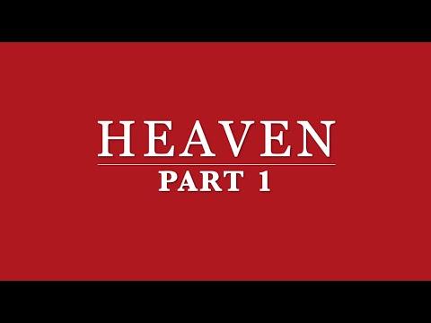 Heaven Part 1