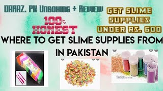 Where to get Slime Supplies from in Pakistan   Unboxing and Reviewing Daraz.PK Products