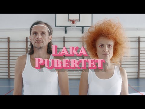 LAKA - PUBERTET (Official video)