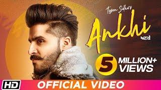 ANKHI : Tyson Sidhu feat. Kru172 | Times Music | Latest Punjabi Song 2019