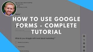How To Use Google Forms - Complete Tutorial