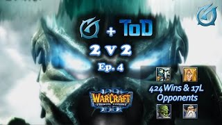 Grubby | Warcraft 3 The Frozen Throne | 2v2 with ToD vs. 424 Wins & 17L Opponents
