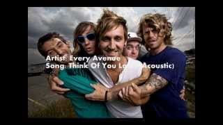 Every Avenue- Think Of You Later (Acoustic)