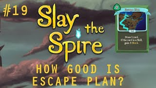 Daily Slay the Spire #19: How Good is Escape Plan?