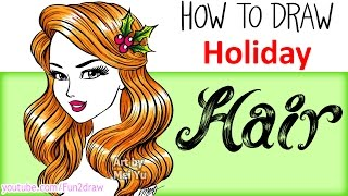 How to Draw Hair - Draw + Color Christmas Holiday Hair ❤