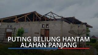 Angin Puting Beliung Hantam Alahan Panjang, Tiga Rumah Rusak
