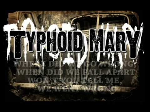 Where Did we go Wrong - TYPHOID MARY