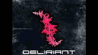 Deliriant - Edge Of The Universe
