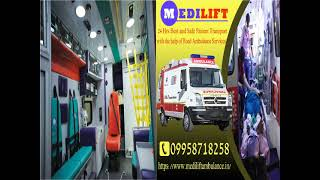 Highly Specialized Ambulance Service in Darbhanga and Gaya by Medilift