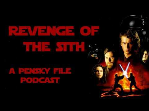 Star Wars Podcast: Episode III: Revenge of the Sith