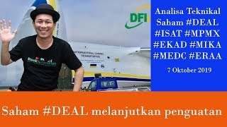 Analisa Teknikal Saham #deal #isat #mpmx #ekad #mika #medc #eraa