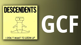 Descendents // GCF