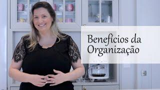 Benefícios da organização