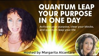 Quantum Leap Your Life in One Day