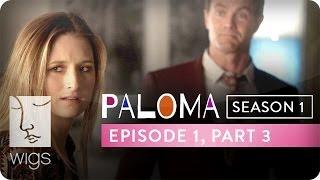 Web-série Paloma - Episode 3