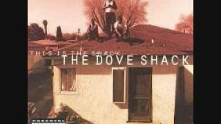 Dove Shack - Ghetto Life.wmv