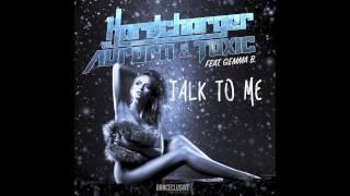 Hardcharger Vs. Aurora & Toxic Feat. Gemma B. - Talk to me (Radio Edit) // DANCECLUSIVE //