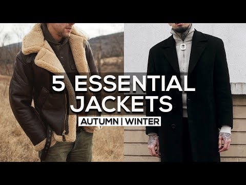 5 ESSENTIAL JACKETS FOR AUTUMN / WINTER 2018 |