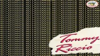 Tommy Riccio   Nu Latitante [full Album]