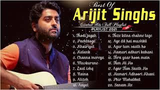 Best of Arijit Singh Songs  Heart Touching Songs  Arijit Singh Sad Songs  Arijit Singh Greatest Hits